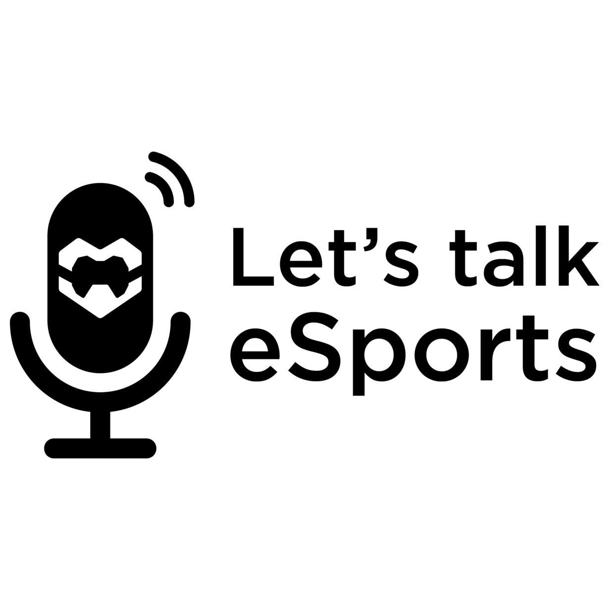 Let's talk eSports Folge 1